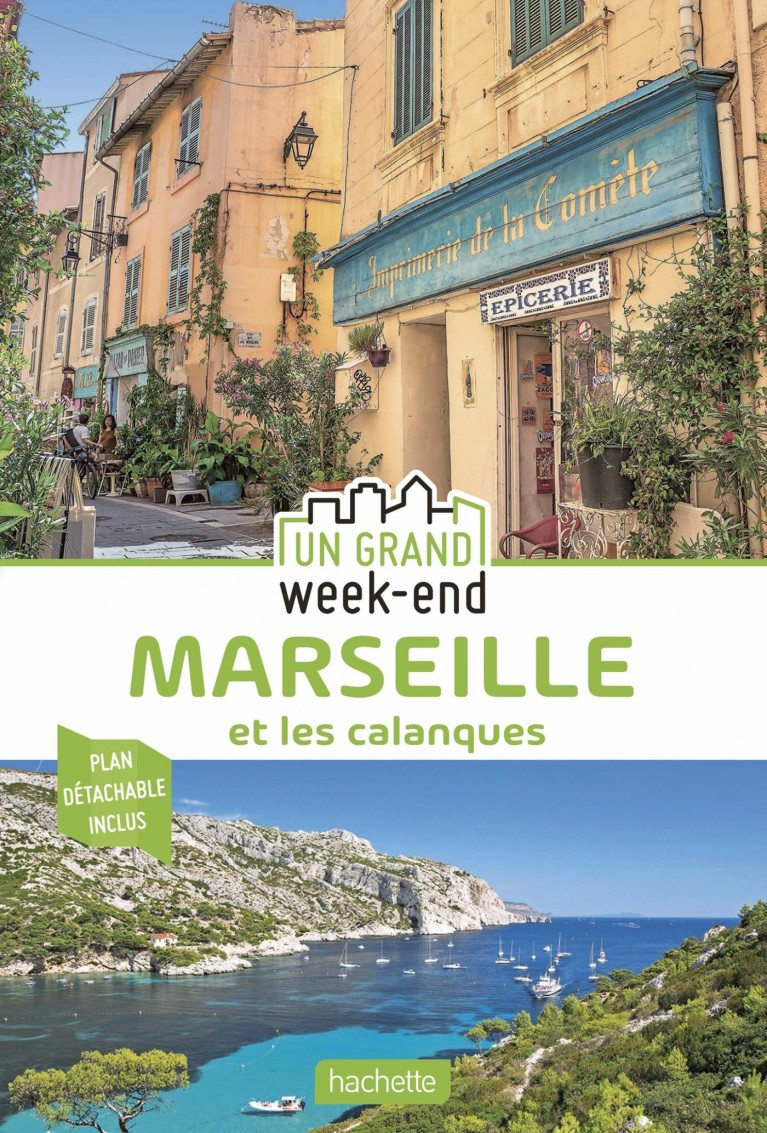 Un Grand Week-End à Marseille et les calanques