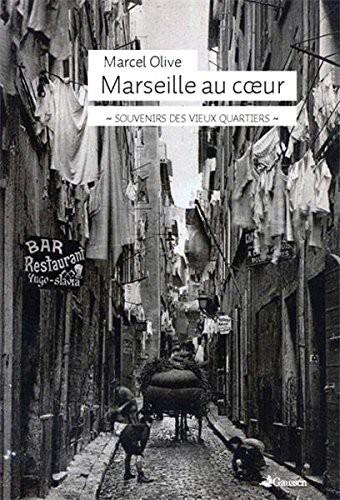 Marseille au coeur