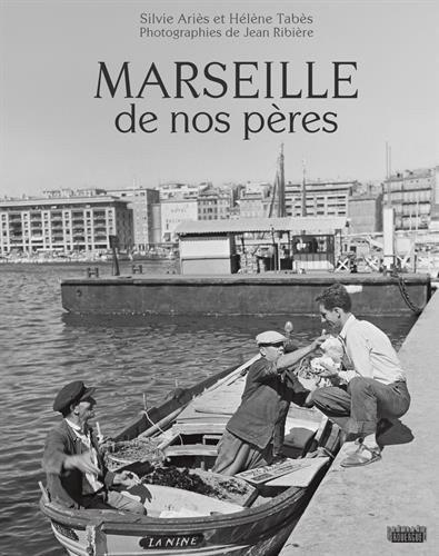 Marseille de nos pères